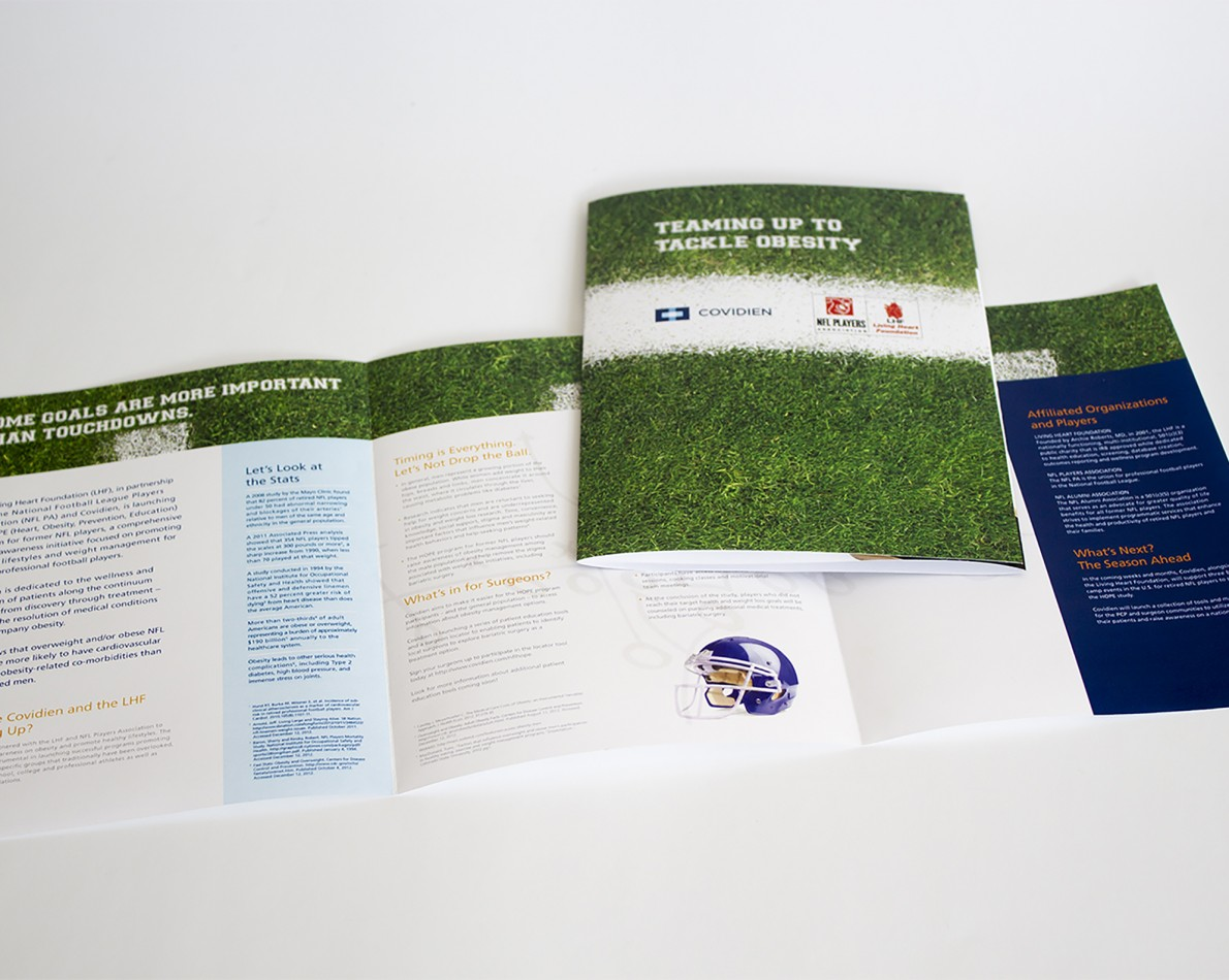 Covidien had an additional project for JB Design in its NFL + obesity risk partnership program. We were tasked with creating brochures, marketing collateral, and other promotional items to promote this healthcare initiative.