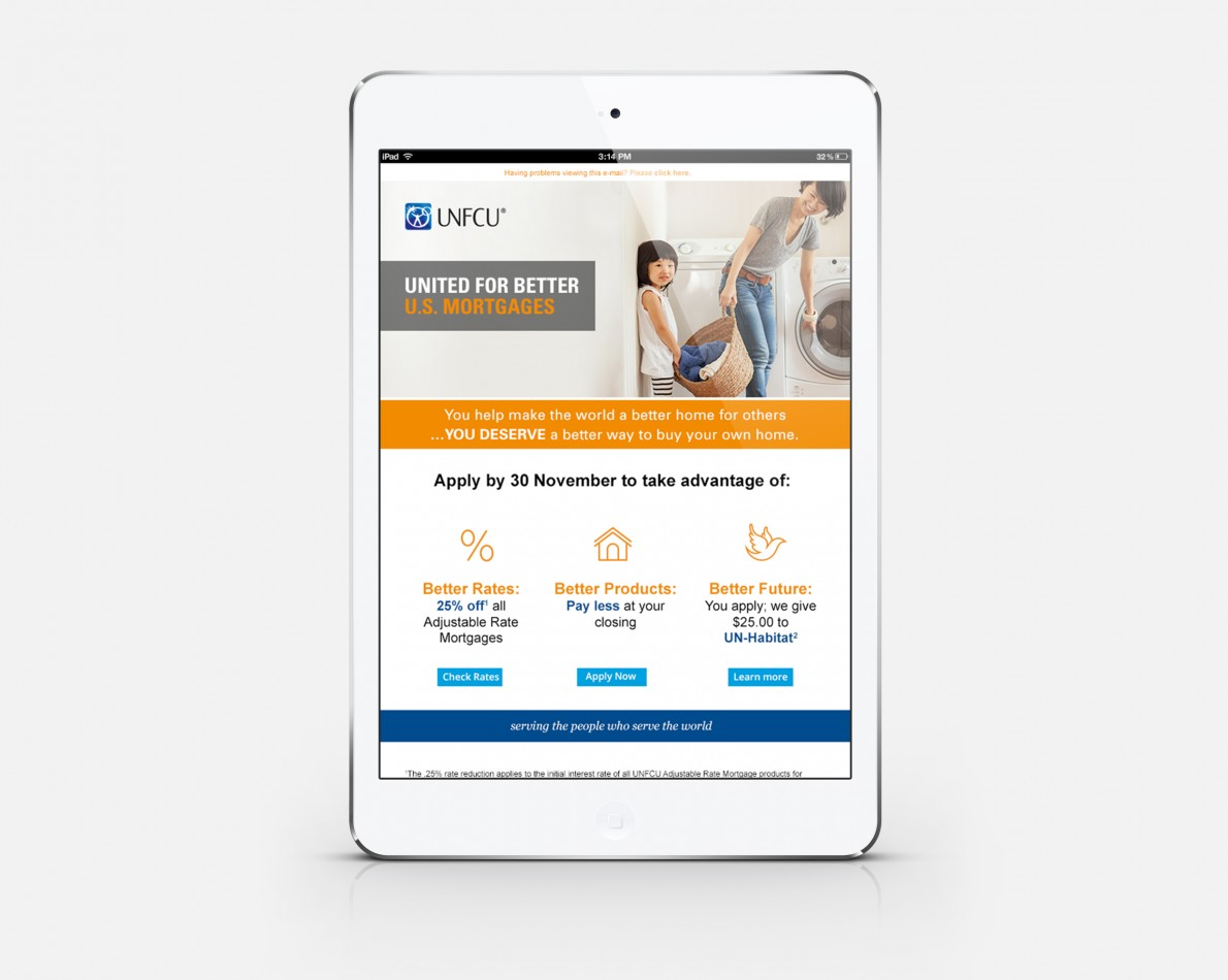 Mortgage Campaign email, in tablet format – part of the effort to drive traffic to the new UNFCU site